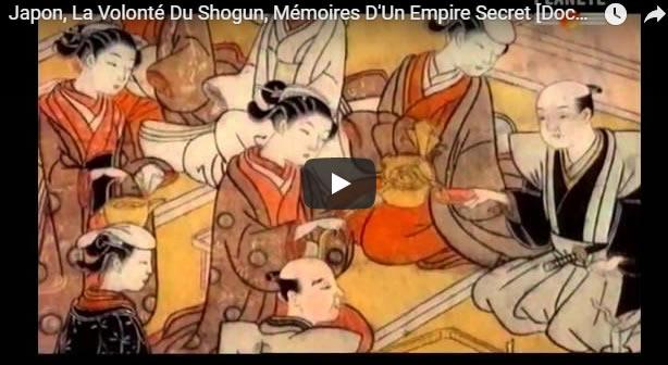 Japon, La Volonté Du Shogun, Mémoires D'Un Empire Secret [Documentaire Histoire] - Journal Pour ou Contre - MowXml