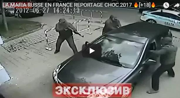 LA MAFIA RUSSE EN FRANCE REPORTAGE CHOC 2017 [+18] - Journal Pour ou Contre - MowXml
