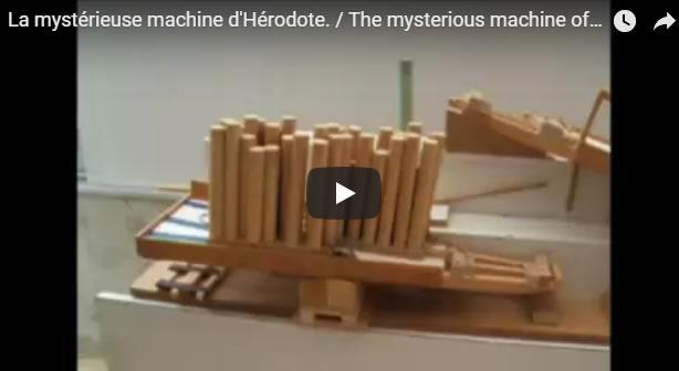La mystérieuse machine d'Hérodote. / The mysterious machine of Herodotus - Journal Pour ou Contre - MowXml